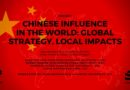 (POSTPONED) Chinese influence in the world: Global strategy, local impacts